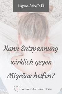 Hilft Entspannung bei Migräne?