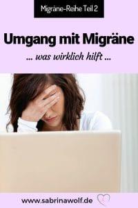 Mit Migräne umgehen