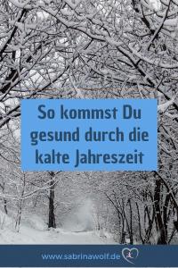 Gesund bleiben im Winter