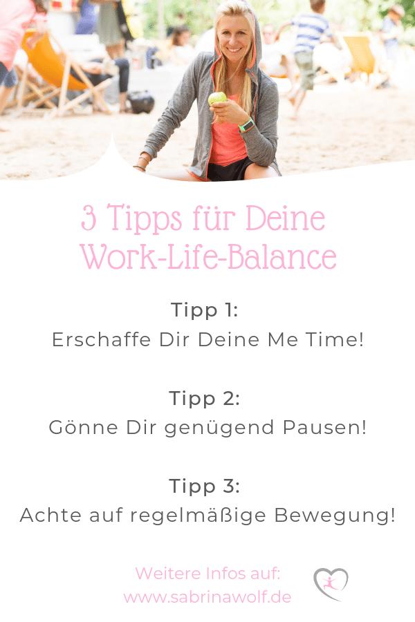 3 Tipps für Deine Work-Life-Balance