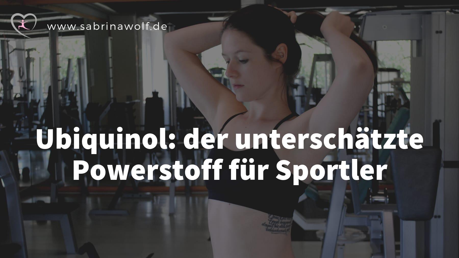 Mehr Power als Sportler mit Ubiquinol