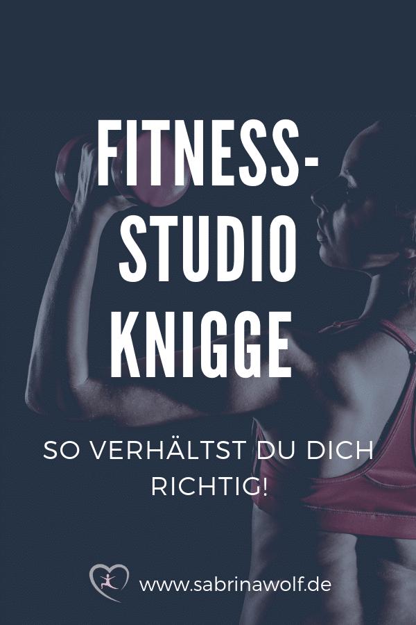 Das richtige Verhalten im Fitnessstudio - Fitnessstudio Knigge