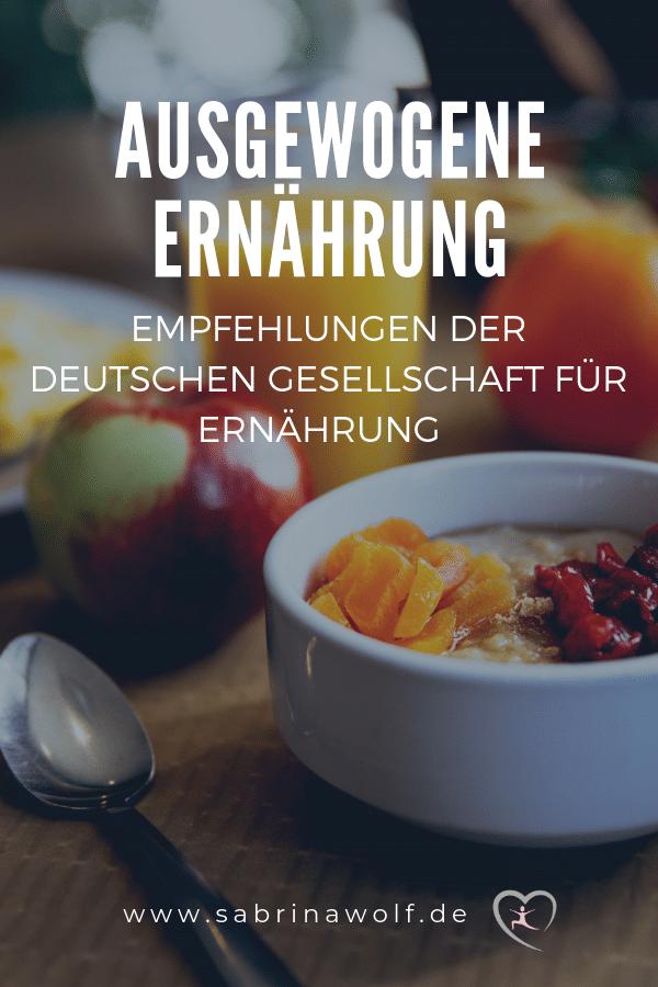 Regeln der DGE - ausgewogene Ernährung