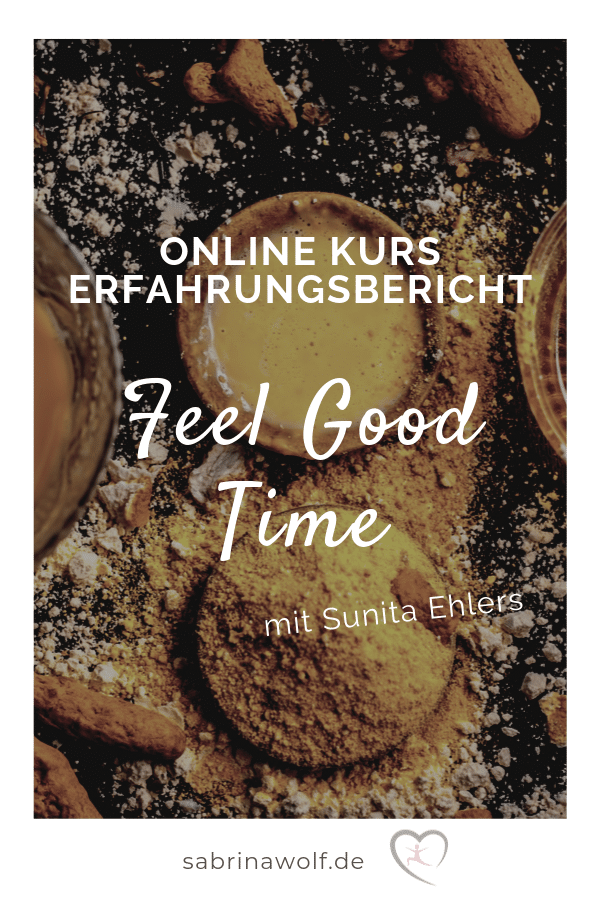 Feel Good Time - Sunita Ehlers - Erfahrungen