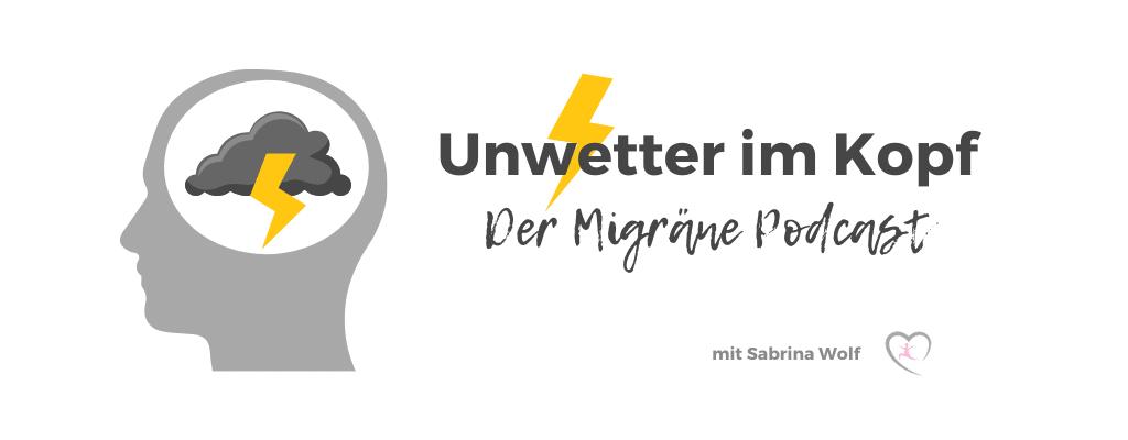 Migräne Podcast - Unwetter im Kopf