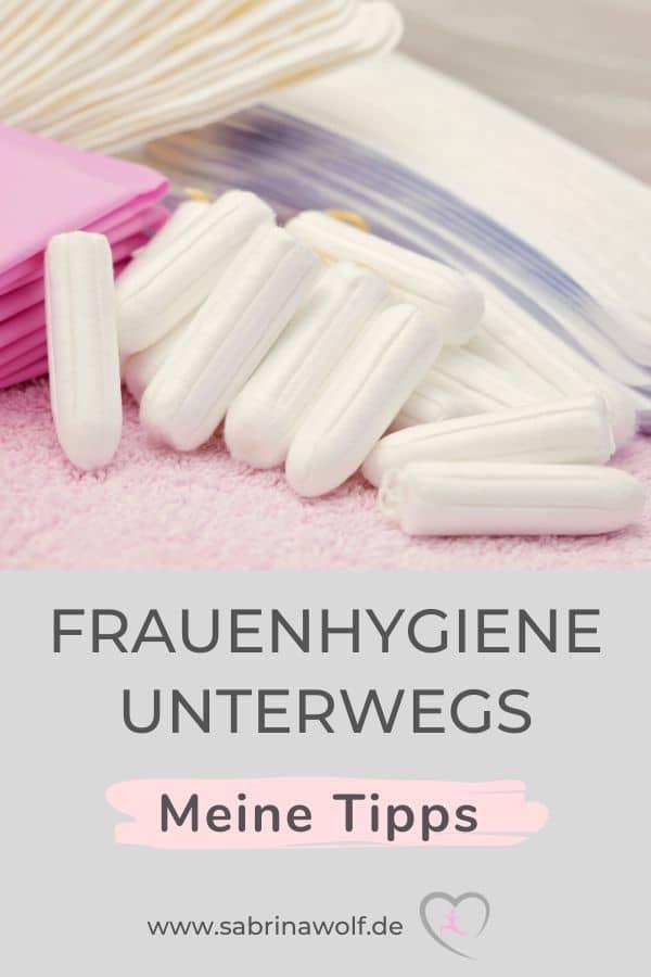 Meine Tipps für die Frauenhygiene unterwegs