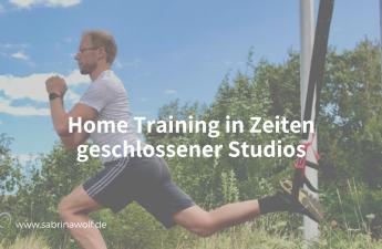 Home Training in Zeiten geschlossener Studios