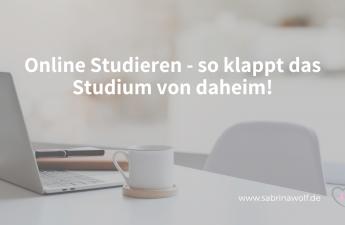 Online Studieren - so klappt das Studium von daheim!