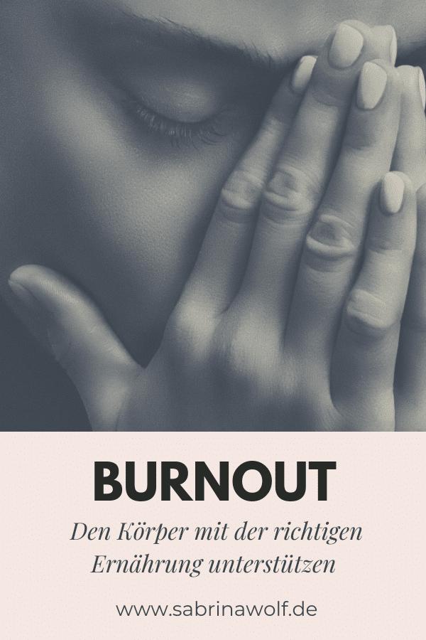 Burnout - den Körper mit der richtigen Ernährung unterstützen